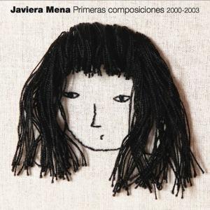 Javiera Mena - Primeras Composiciones